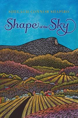 Shape of the Sky - Shapiro, Shelagh Connor