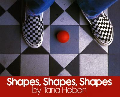 Shapes, Shapes, Shapes - Hoban, Tana