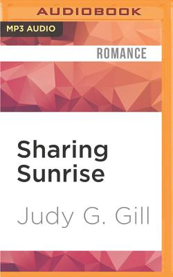 Sharing Sunrise - Gill, Judy