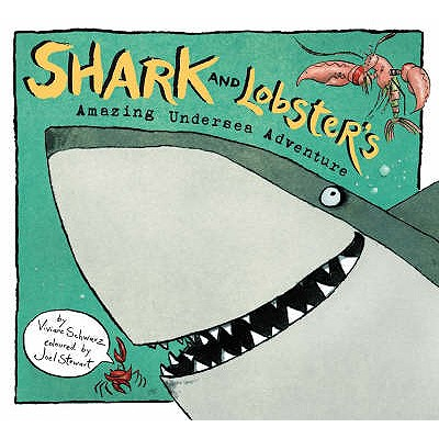 Shark And Lobster's Amazing Undersea Adv - Schwarz, Viviane