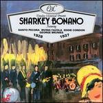 Sharkey Bonano 1928-1937