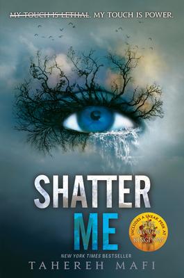 Shatter Me - Mafi, Tahereh