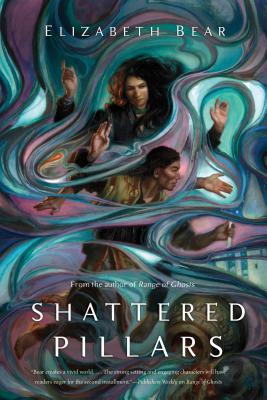 Shattered Pillars - Bear, Elizabeth