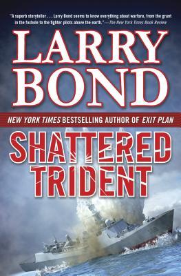 Shattered Trident - Bond, Larry