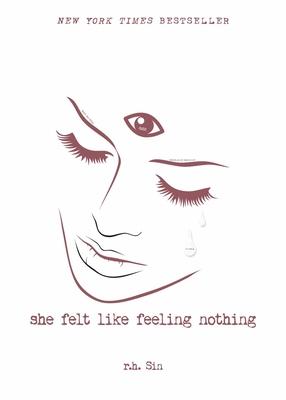 She Felt Like Feeling Nothing, 1 - Sin, R H