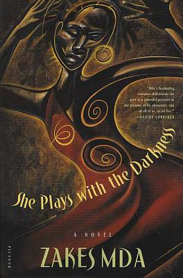 She Plays with the Darkness - Mda, Zakes
