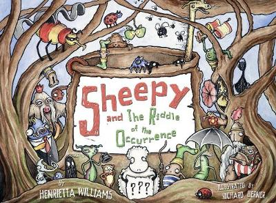 Sheepy and the Riddle of the Occurrence - Williams, Henrietta