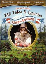 Shelley Duvall's Tall Tales and Legends: Johnny Appleseed - Christopher Guest; Mark Curtiss
