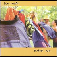 Shelter Me - The Waifs