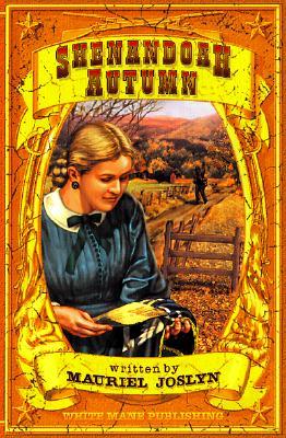 Shenandoah Autumn: Courage Under Fire - Joslyn, Mauriel Phillips