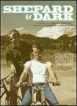 Shepard & Dark - Treva Wurmfeld