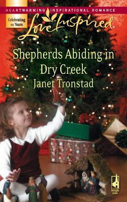 Shepherds Abiding in Dry Creek - Tronstad, Janet