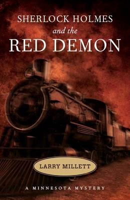 Sherlock Holmes and the Red Demon - Millett, Larry