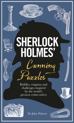 Sherlock Holmes' Cunning Puzzles - Dedopulos, Tim