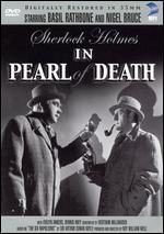Sherlock Holmes: The Pearl of Death