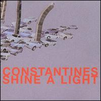 Shine a Light - The Constantines