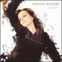 Shine - Martina McBride