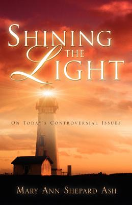 Shining the Light - Ash, Mary Ann Shepard