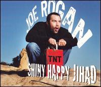 Shiny Happy Jihad - Joe Rogan