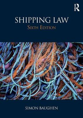 Shipping Law - Baughen, Simon