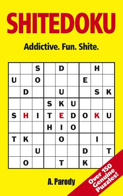 Shitedoku - Parody, A, and Chisholm, Alastair