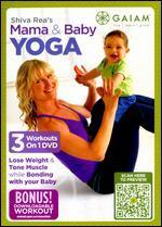 Shiva Rea: Mama & Baby Yoga