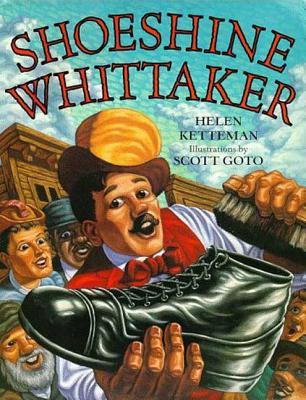 Shoeshine Whittaker - Ketteman, Helen