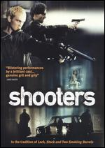 Shooters - Colin Teague; Glenn Durfort