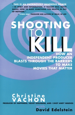 Shooting to Kill - Vachon, Christine, and Edelstein, David