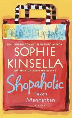 Shopaholic Takes Manhattan - Kinsella, Sophie