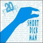 Short Dick Man [DJ World CD Single]