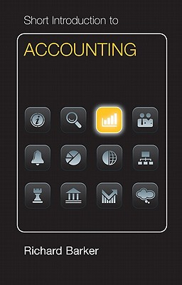 Short Introduction to Accounting Euro Edition - Barker, Richard