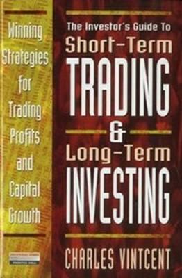 Short Term Trading and Long Term Investing - Vintcent, Charles