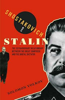 Shostakovich And Stalin - Volkov, Solomon