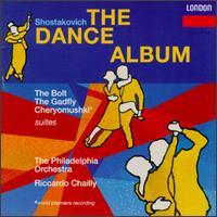 Shostakovich: Cheryomushki; The Bolt; The Gadfly - Erez Ofer (violin); Philadelphia Orchestra; Riccardo Chailly (conductor)