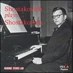 Shostakovich plays Shostakovich [Praga]