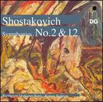 Shostakovich: Symphonies Nos. 2 & 12