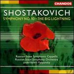 Shostakovich: Symphony 10; The Big Lightning