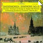 Shostakovich:Symphony No.15/October Op.131/Overture On Russian and Kirghiz Folk Themes
