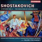Shostakovich: Symphony No. 6; Execution of Stepan Razin
