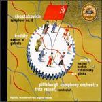 Shostakovich: Symphony No. 6; Kodály: Dances of Galanta...