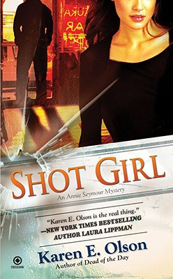 Shot Girl - Olson, Karen E