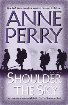 Shoulder the Sky - Perry, Anne