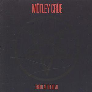 Shout at the Devil - Mötley Crüe