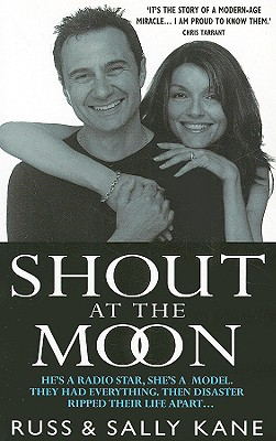 Shout at the Moon - Kane, Russ, and Kane, Sally