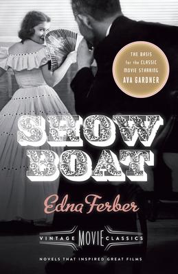 Show Boat - Ferber, Edna, and Hirsch, Foster, Professor