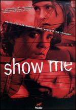 Show Me - Cassandra Nicolaou