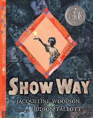 Show Way - Woodson, Jacqueline