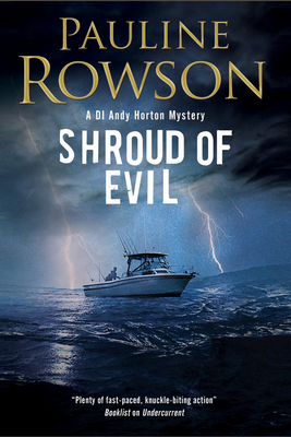 Shroud of Evil: An Andy Horton Missing Persons Police Procedural - Rowson, Pauline
