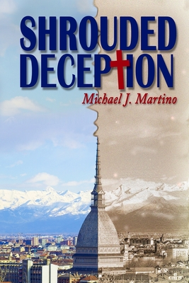 Shrouded Deception - Martino, Michael